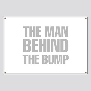 The Man Behind The Bump Banner
