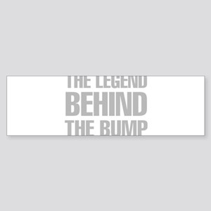 The Legend Behind The Bump Bumper Sticker