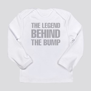 The Legend Behind The Bump Long Sleeve T-Shirt
