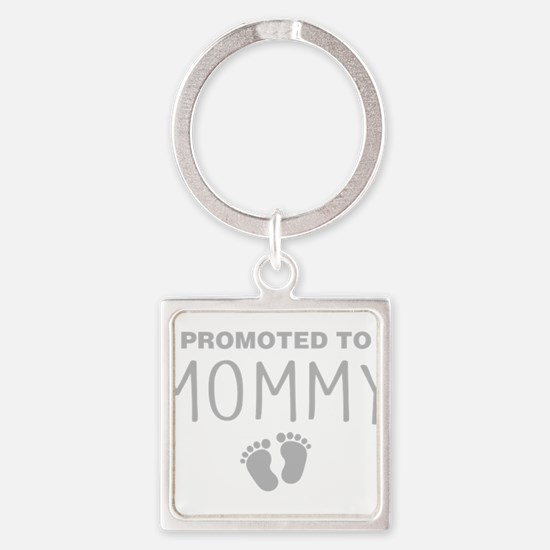 Promoted To Mommy Keychains