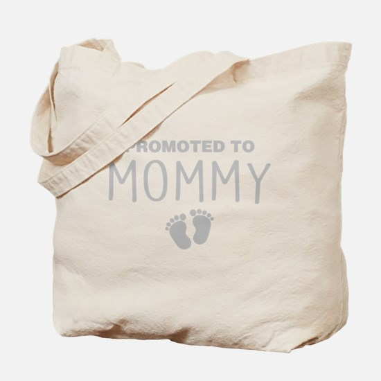 Promoted To Mommy Tote Bag