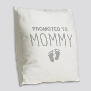 Promoted To Mommy Burlap Throw Pillow