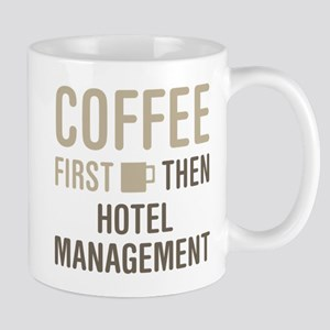 Coffee Then Hotel Management Mugs