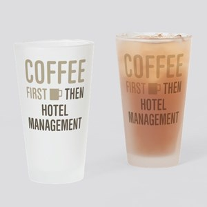 Coffee Then Hotel Management Drinking Glass