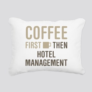 Coffee Then Hotel Manage Rectangular Canvas Pillow
