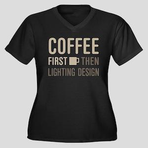 Coffee Then Lighting Design Plus Size T-Shirt