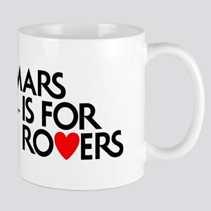 Mars Is for Rovers Mugs