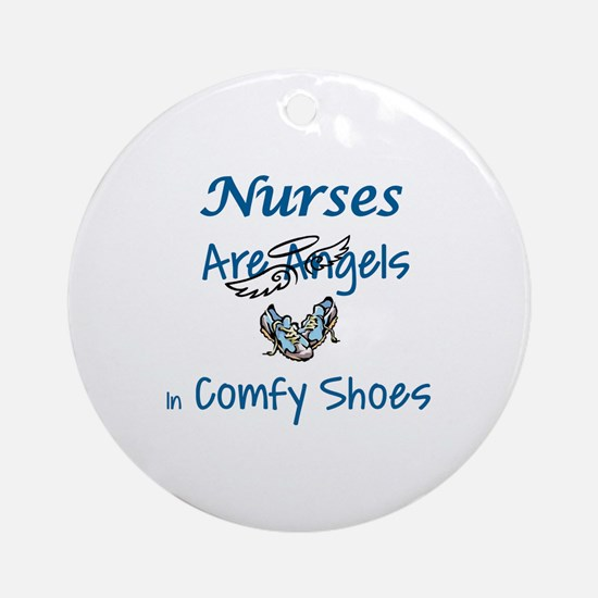 NURSES ARE ANGELS IN COMFY SHOES Round Ornament