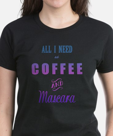 Coffee and Mascara Women's Dark T-Shirt
