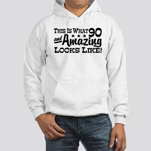 Funny 90th Birthday Hooded Sweatshirt