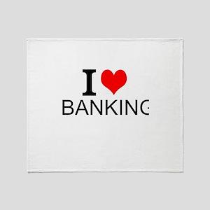 I Love Banking Throw Blanket