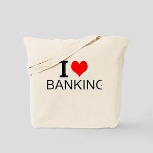 I Love Banking Tote Bag