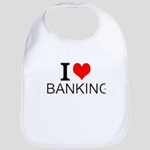 I Love Banking Bib