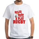 I Play Rugby White T-Shirt