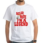Im A Legend White T-Shirt