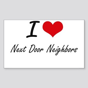 I Love Next-Door Neighbors Sticker