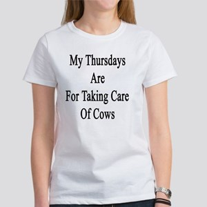 My Thursdays Are For Taking Care O Women's T-Shirt