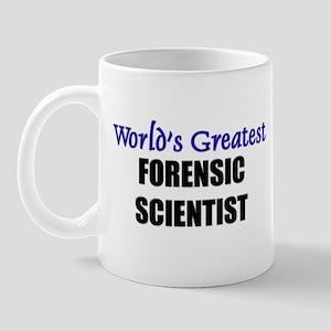 Worlds Greatest FORENSIC SCIENTIST Mug