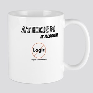 Atheism is Illogical Mugs