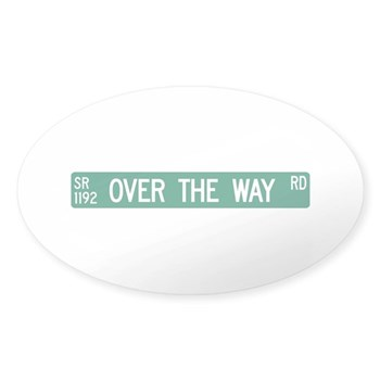 Over The Way Road, Saluda (NC) Oval Sticker