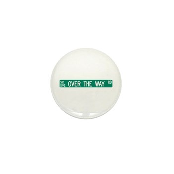 Over The Way Road, Saluda (NC) Mini Button (100 pa