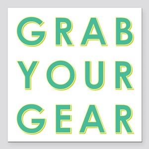 """GRAB YOUR GEAR Square Car Magnet 3"""" x 3"""""""