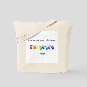 Instruments of Change I Teach Tote Bag