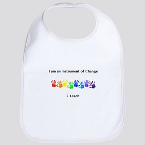 Instruments of Change I Teach Bib