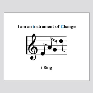 Instruments of Change I Sing Posters