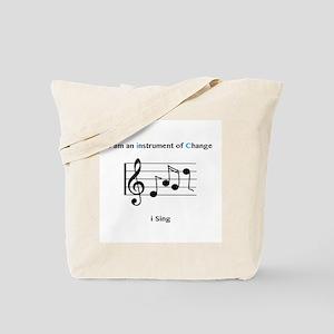 Instruments of Change I Sing Tote Bag