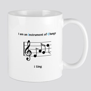 Instruments of Change I Sing Mugs