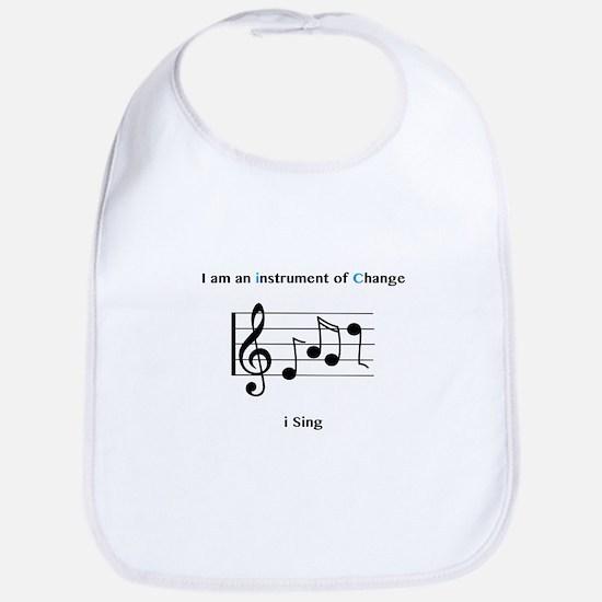 Instruments of Change I Sing Bib
