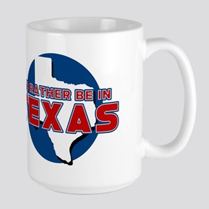 Id Rather Be in Texas Mugs