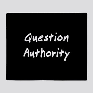 Question Authority Throw Blanket
