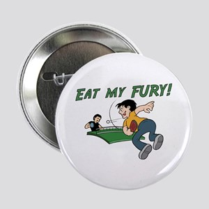 Eat my Fury Button