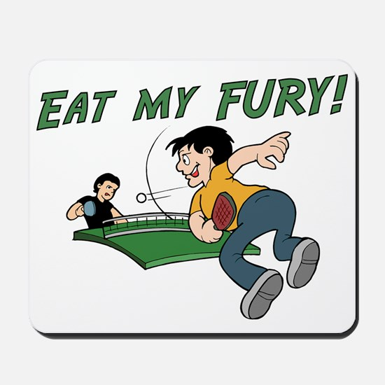 Eat my Fury Mousepad