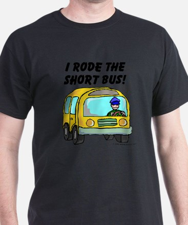 I Rode The Short Bus (Light) T-Shirt