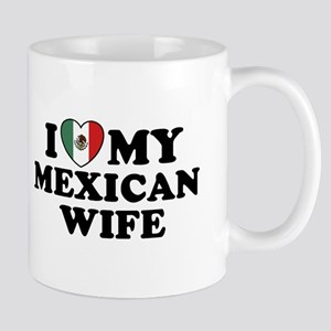 I Love My Mexican Wife Mug