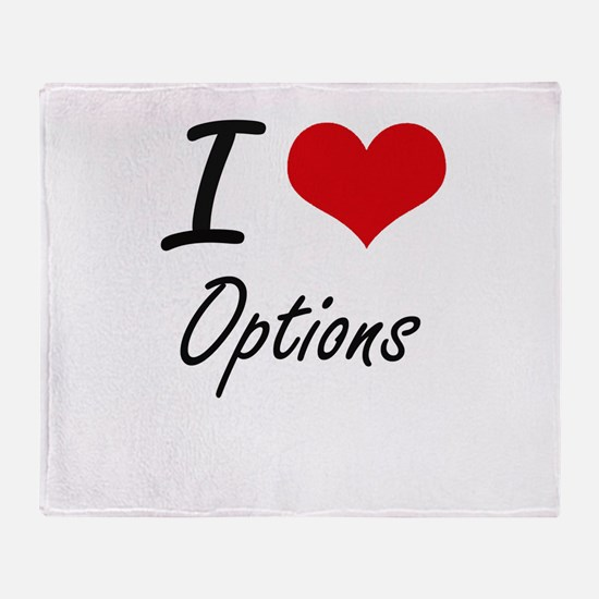 I Love Options Throw Blanket