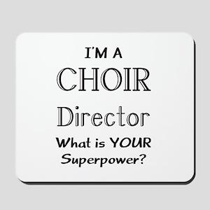 choir director Mousepad