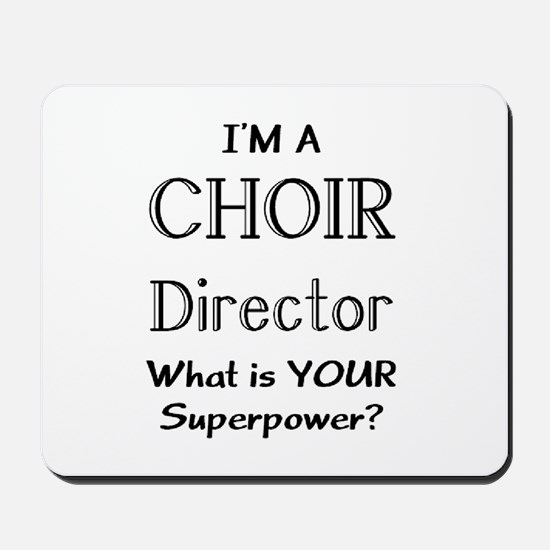 choir director Mousepad