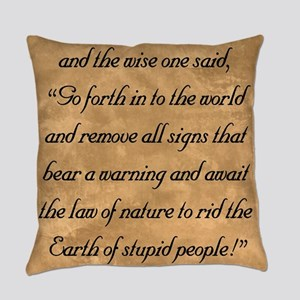 Warnings, The Wise One Speaks of Everyday Pillow