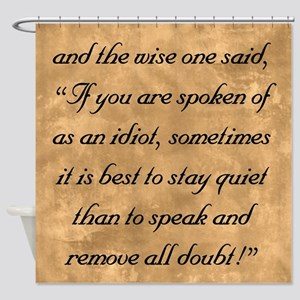 Quiet Doubt, The Wise One Speaks of Shower Curtain
