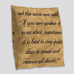 Quiet Doubt, The Wise One Spea Burlap Throw Pillow