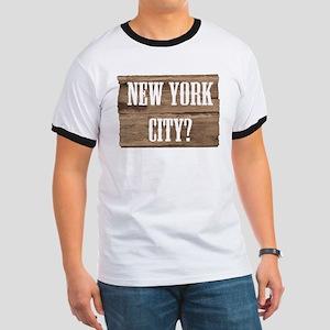 New York City? Ringer T