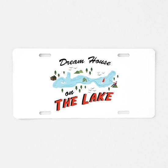 Dream House Aluminum License Plate