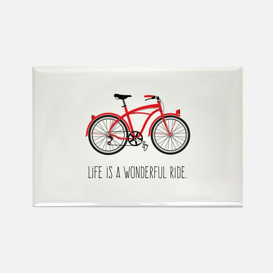 Life is a Wonderful Ride Magnets