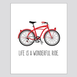 Life is a Wonderful Ride Posters
