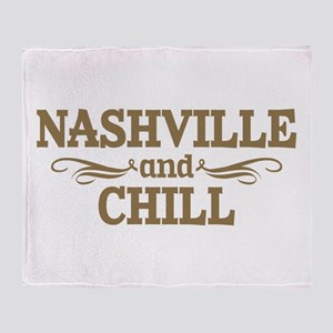 Nashville And Chill Throw Blanket