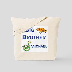 Big Brother Michael Tote Bag